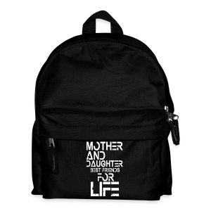 Mother and Daughter best friends for life - Kinder Rucksack