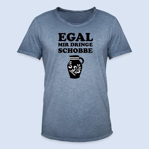 FRANKFURT DESIGN - EGAL MIR DRINGE SCHOBBE - Männer Vintage T-Shirt