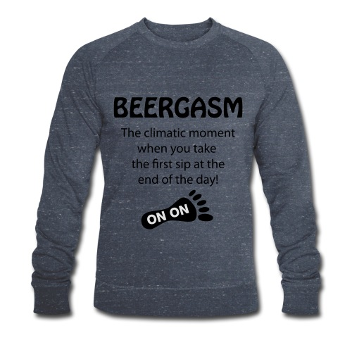 BEERGASM Beer Lover Beer Porn #HashHouseHarriers - Men's Organic Sweatshirt by Stanley & Stella
