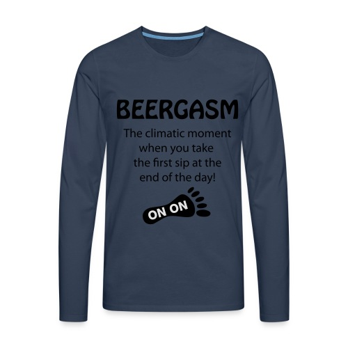 BEERGASM Beer Lover Beer Porn #HashHouseHarriers - Men's Premium Longsleeve Shirt