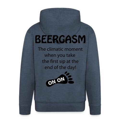 BEERGASM Beer Lover Beer Porn #HashHouseHarriers - Men's Premium Hooded Jacket