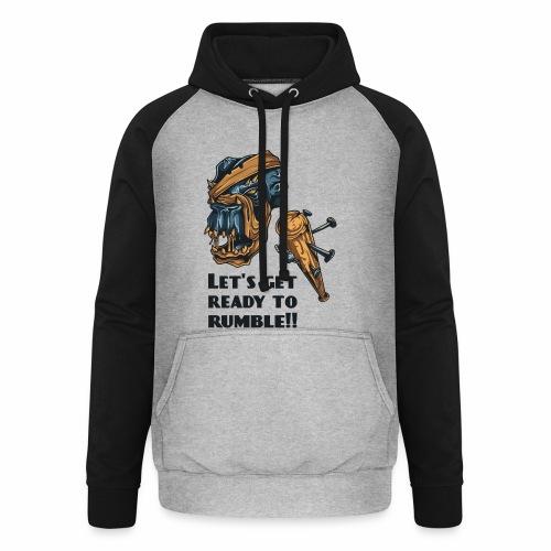 Let´s ready ... - Unisex Baseball Hoodie