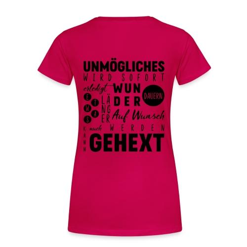 Auf Wunsch kann auch gehext werden - Frauen Premium T-Shirt