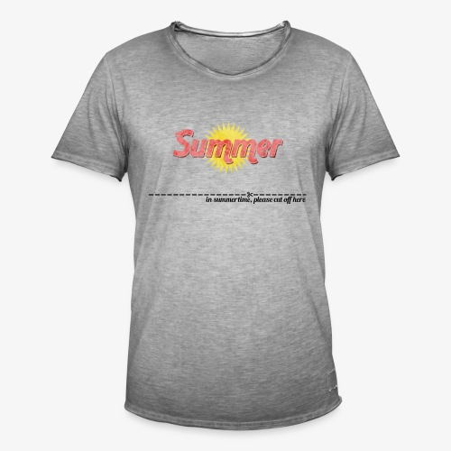 in summertime cut of here - Männer Vintage T-Shirt