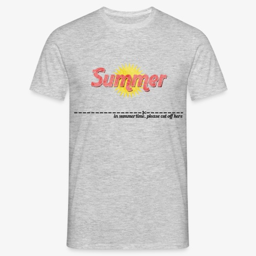in summertime cut of here - Männer T-Shirt