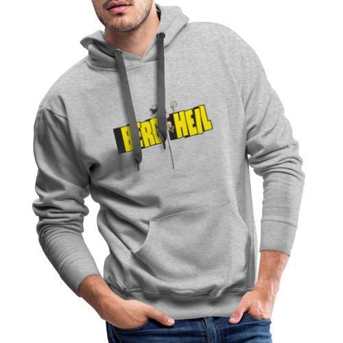 Berg Heil - Männer Premium Hoodie