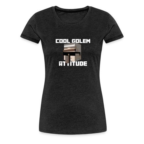 Cool Golem attitude Hoodie - T-shirt Premium Femme
