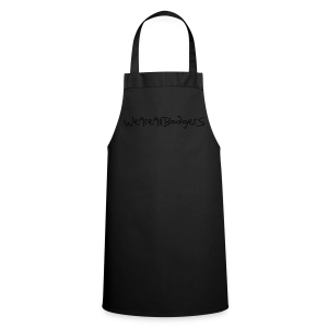 We Are All Badgers - Cooking Apron