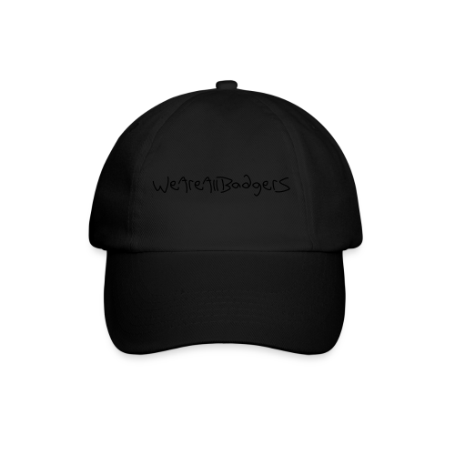 We Are All Badgers - Baseball Cap