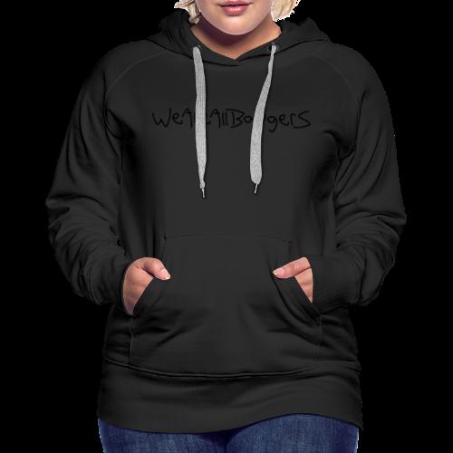 We Are All Badgers - Women's Premium Hoodie
