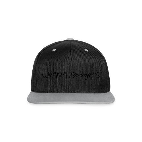 We Are All Badgers - Contrast Snapback Cap