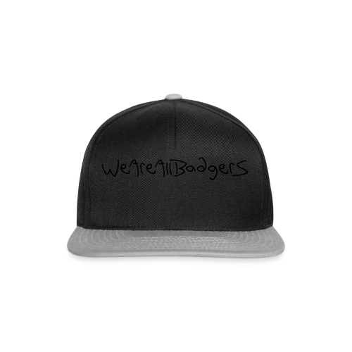 We Are All Badgers - Snapback Cap