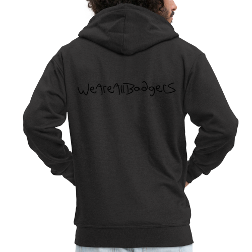 We Are All Badgers - Men's Premium Hooded Jacket