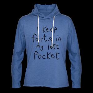 I Keep Farts In My Left Pocket - Light Unisex Sweatshirt Hoodie