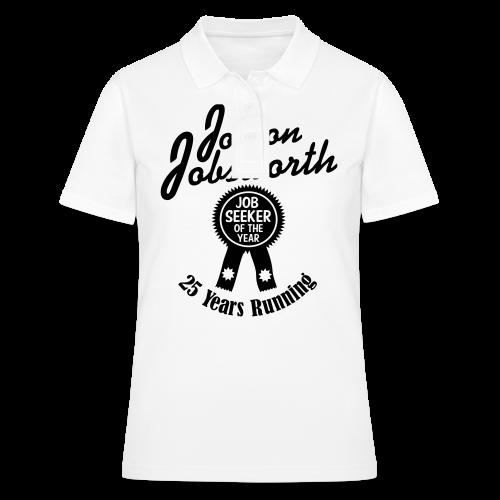 Jobson Jobsworth - Jobseeker of the Year - 25 Years Running - Women's Polo Shirt