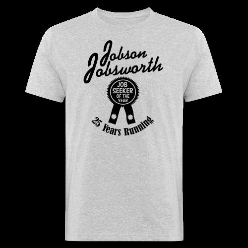 Jobson Jobsworth - Jobseeker of the Year - 25 Years Running - Men's Organic T-Shirt