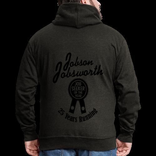 Jobson Jobsworth - Jobseeker of the Year - 25 Years Running - Men's Premium Hooded Jacket