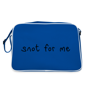 Snot For Me (It's Not For Me) - Retro Bag