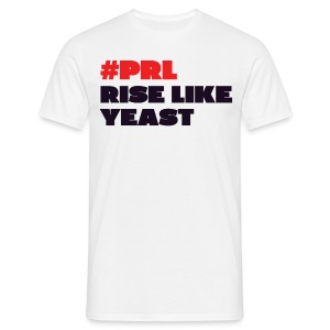 #PRL - Rise Like Yeast - Men's T-Shirt