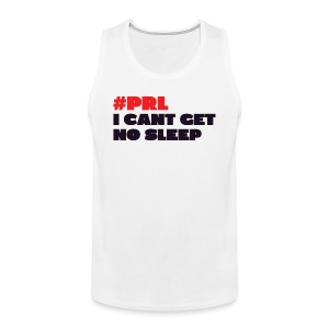 #PRL - I Can't get no sleep - Men's Premium Tank Top