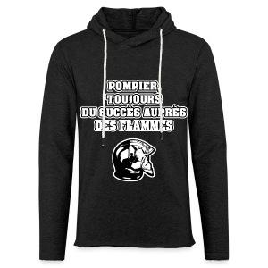 POMPIER, TOUJOURS DU SUCCÈS AUPRÈS DES FLAMMES - JEUX DE MOTS - FRANCOIS VILLE - Sweat-shirt à capuche léger unisexe