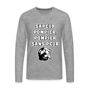 SAPEUR-POMPIER, POMPIER SANS PEUR - JEUX DE MOTS - FRANCOIS VILLE - T-shirt manches longues Premium Homme