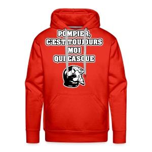 POMPIER, C'EST TOUJOURS MOI QUI CASQUE - JEUX DE MOTS - FRANCOIS VILLE - Sweat-shirt à capuche Premium pour hommes