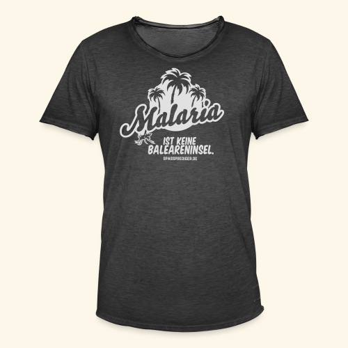 Malaria ist keine Insel - Männer Vintage T-Shirt