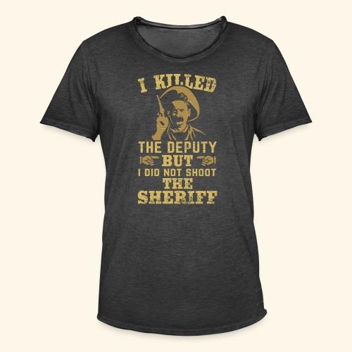 I killed the deputy - Männer Vintage T-Shirt
