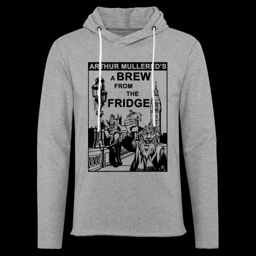 A Brew From The Fridge - light - Light Unisex Sweatshirt Hoodie
