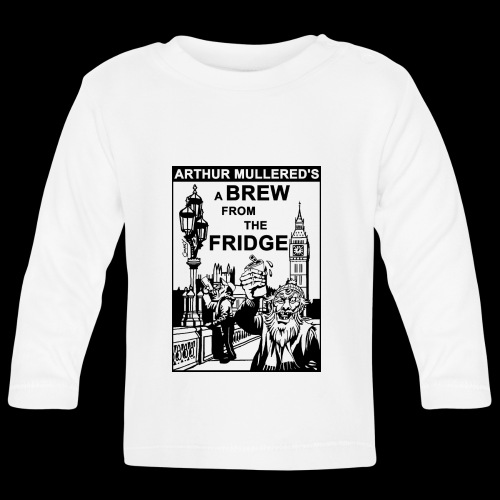 A Brew From The Fridge - light - Baby Long Sleeve T-Shirt