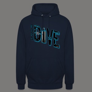 Born to Dive - Unisex Hoodie