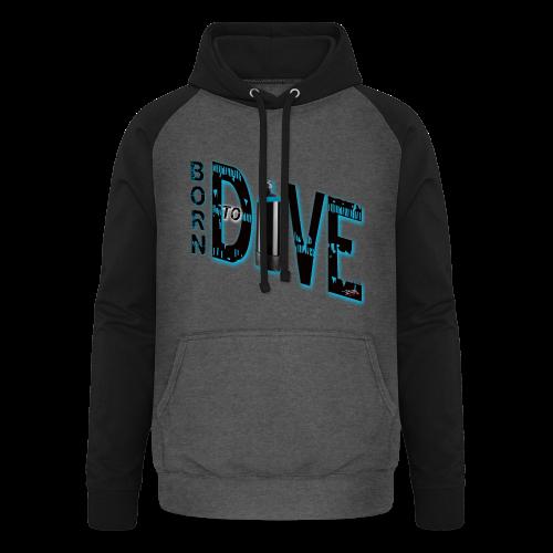 Born to Dive - Unisex Baseball Hoodie