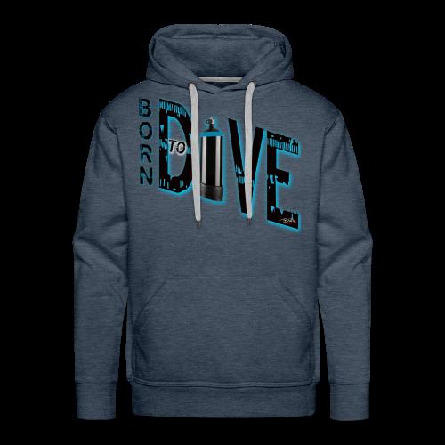 Born to Dive - Männer Premium Hoodie