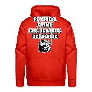 POMPIER, J'AIME LES REGARDS DE BRAISE - JEUX DE MOTS - FRANCOIS VILLE - Sweat-shirt à capuche Premium pour hommes