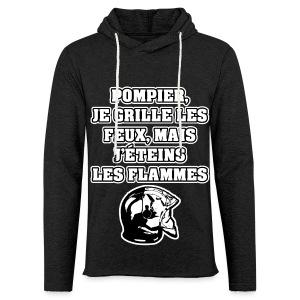 POMPIER, JE GRILLE LES FEUX, MAIS J'ÉTEINS LES FLAMMES - JEUX DE MOTS - FRANCOIS VILLE - Sweat-shirt à capuche léger unisexe