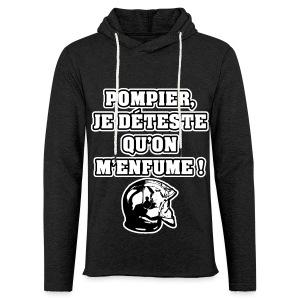 POMPIER, JE DÉTESTE QU'ON M'ENFUME - JEUX DE MOTS - FRANCOIS VILLE - Sweat-shirt à capuche léger unisexe