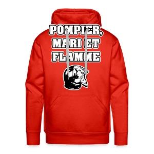 POMPIER, MARI ET FLAMME - JEUX DE MOTS - FRANCOIS VILLE - Sweat-shirt à capuche Premium pour hommes