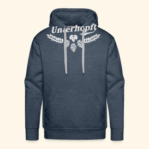 Unterhopft - das Original - Männer Premium Hoodie