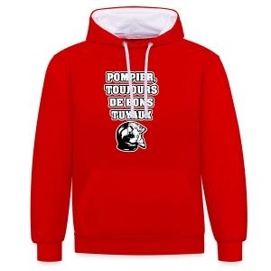 POMPIER, TOUJOURS DE BONS TUYAUX - JEUX DE MOTS - FRANCOIS VILLE - Sweat-shirt contraste