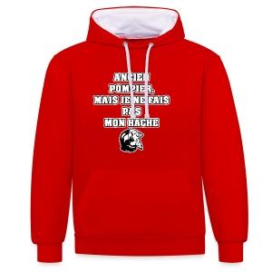 ANCIEN POMPIER, MAIS JE NE FAIS PAS MON HACHE - JEUX DE MOTS - FRANCOIS VILLE - Sweat-shirt contraste