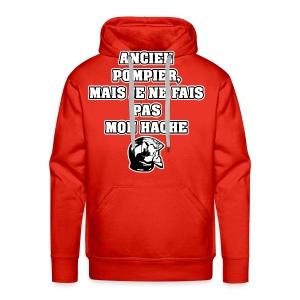ANCIEN POMPIER, MAIS JE NE FAIS PAS MON HACHE - JEUX DE MOTS - FRANCOIS VILLE - Sweat-shirt à capuche Premium pour hommes