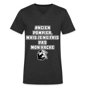 ANCIEN POMPIER, MAIS JE NE FAIS PAS MON HACHE - JEUX DE MOTS - FRANCOIS VILLE - T-shirt bio col V Stanley & Stella Homme