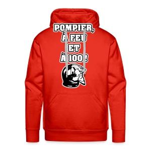 POMPIER, À FEU ET À 100 ! - JEUX DE MOTS - FRANCOIS VILLE - Sweat-shirt à capuche Premium pour hommes