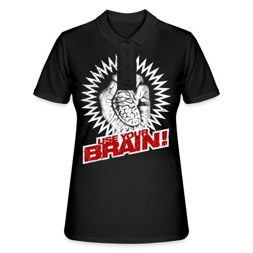 Use Your Brain! - Frauen Polo Shirt