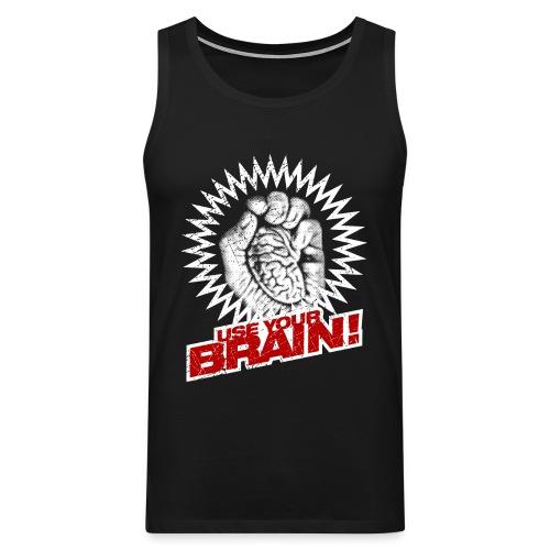 Use Your Brain! - Männer Premium Tank Top