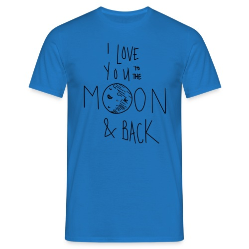 Liebe bis zum Mond... - Männer T-Shirt