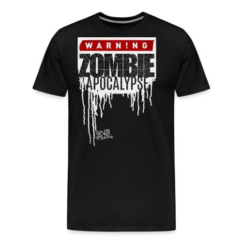 Warning Zombie Apocalypse - Männer Premium T-Shirt