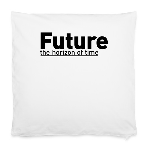 FUTURE | the horizon of time - Kissenbezug 40 x 40 cm