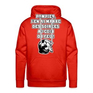 POMPIER, J'EN AI MARRE DES SOIRÉES AU COIN DU FEU - JEUX DE MOTS - FRANCOIS VILLE - Sweat-shirt à capuche Premium pour hommes